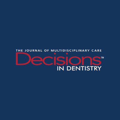 Featured on Decisions in Dentistry